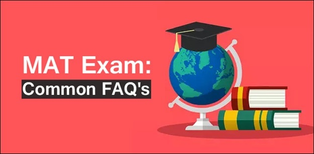 10 Common FAQ'S About MAT Exam