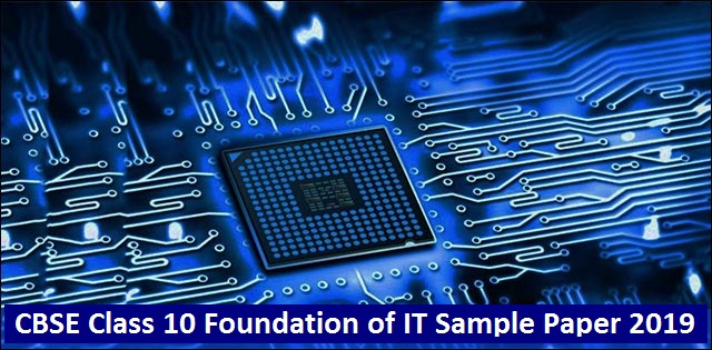 CBSE Class10 Foundation of Information Technology Sample Paper