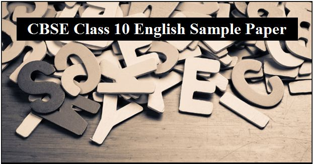 CBSE Sample Paper for Class 10 English Language and
