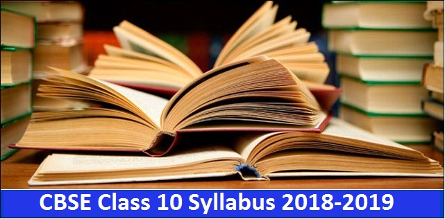 CBSE Syllabus for Class 10 Board Exam 2019| Latest Syllabus