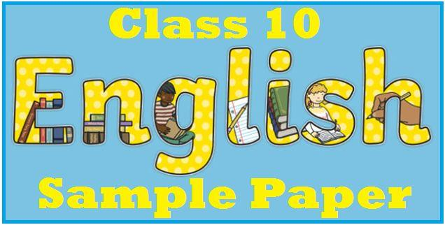 CBSE Class 10 English Sample Paper 2018