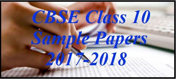 CBSE Class 10 Board Exams 2018: Sample Papers