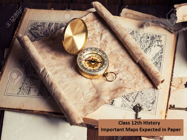 CBSE 12th History Board Exam 2020: Important Maps Expected in Paper