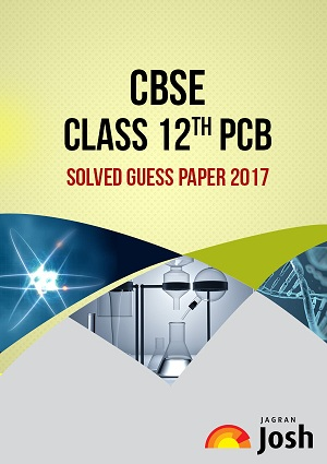 CBSE Class 12 Solved Guess Paper 2017