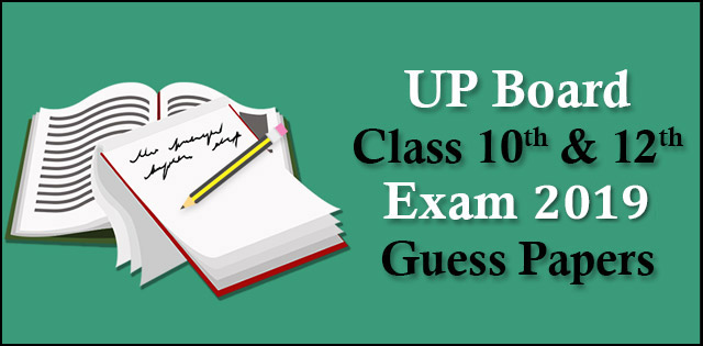 UP Board Exams 2019: Class 10 & Class 12th Solved Guess papers
