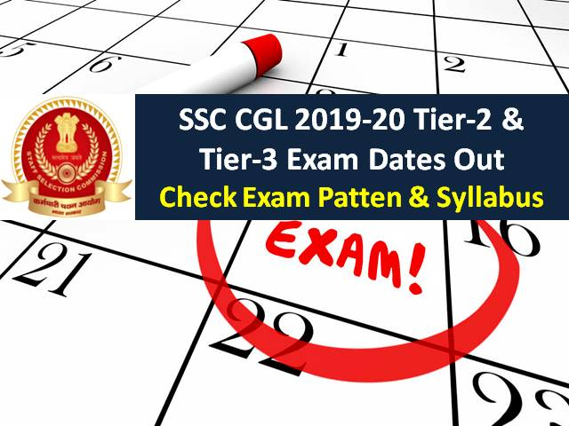 SSC CGL 2020 Tier-2 from 2nd to 5th November: Check Latest Exam Patten & Syllabus of SSC CGL 2020 in Detail