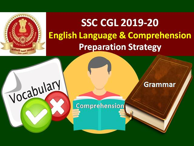 SSC CGL 2019-20 English Language and Comprehension Preparation Strategy