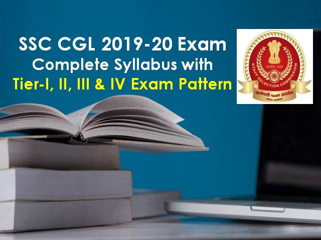 SSC CGL 2019-20 Exam Pattern and Syllabus