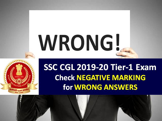 SSC CGL 2019-2020 Exam Update: Check Negative Marking for Wrong Answers in Tier-1 Online Exam