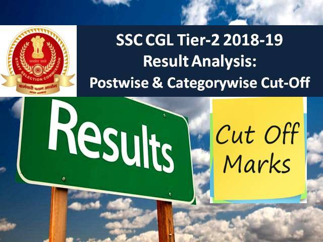 SSC CGL Tier-2 2018-19 Result Analysis: Check the Cutoff Postwise & Categorywise