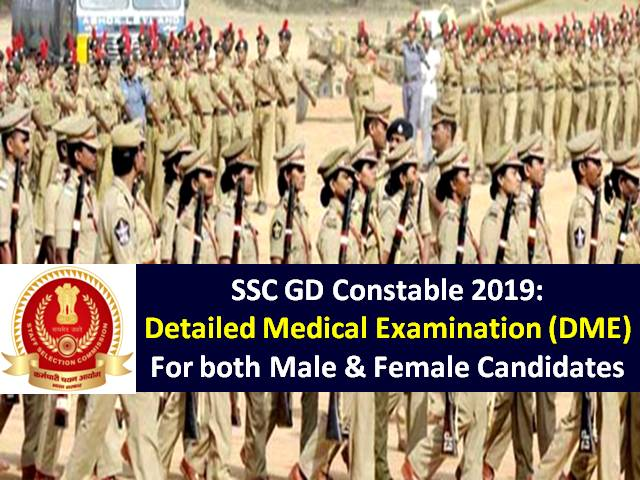 SSC GD Constable 2019: Detailed Medical Examination (DME)
