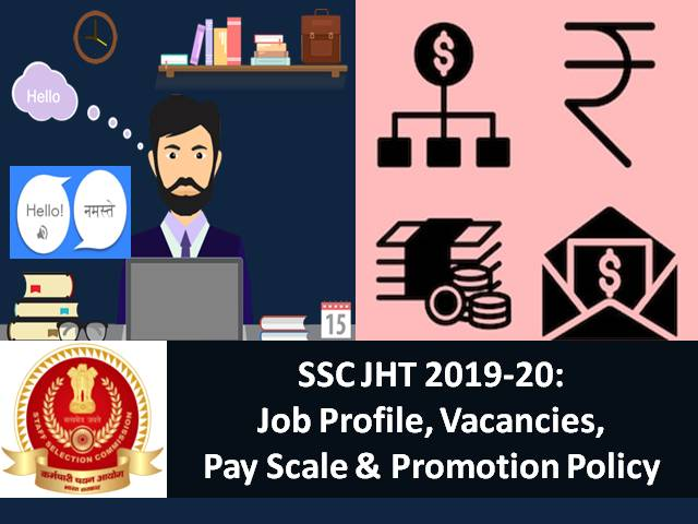 SSC Junior Hindi Translator (JHT) 2019-20: Job Profile