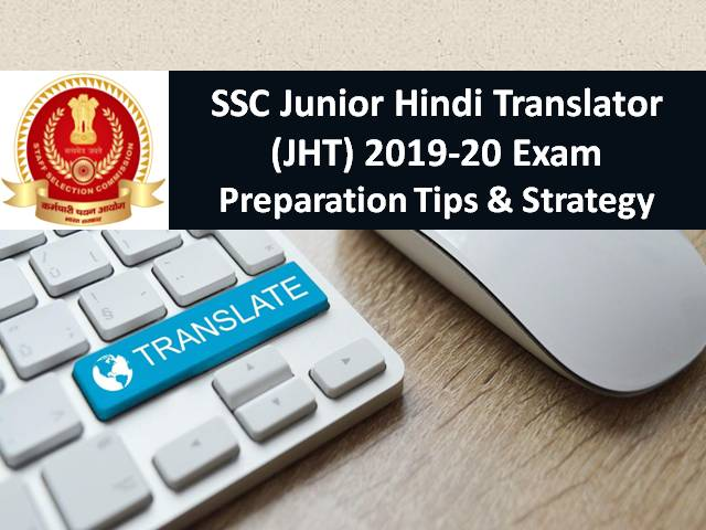 SSC JHT 2019-20 Exam Preparation Tips and Strategy