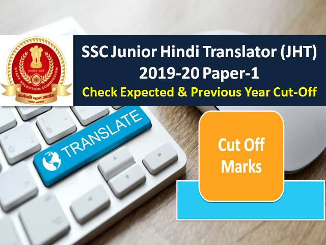 SSC Junior Hindi Translator (JHT) 2019 Answer Key Released: Check Expected Cutoff & Previous Year Cutoff