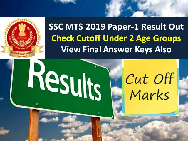 SSC MTS 2019 Paper-1 Result Out @ssc.nic.in: Check Cutoff Under 2 Age Groups| View Final Answer Keys