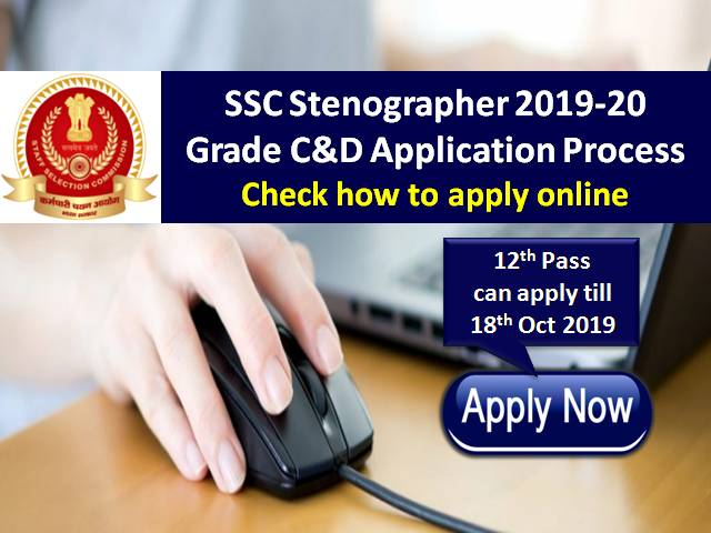 SSC Stenographer 2019-20: Check how to apply online for Grade C&D posts
