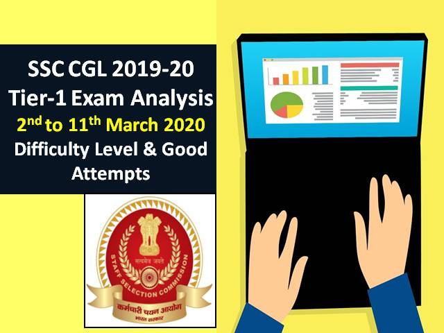 SSC CGL Exam Analysis 2020-2019 Tier-1: 2nd March (Shift-1) |Difficulty Level & Good Attempts