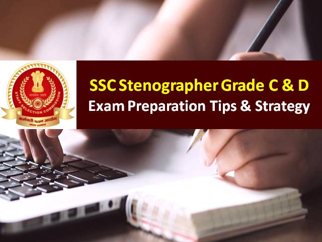 SSC Stenographer 2020 Grade C & D Exam from 16 to 18 Nov 2020: Check Preparation Tips and Strategy to score high marks