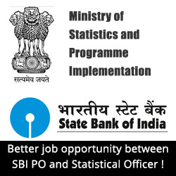 Better job opportunity between SBI PO and Statistical Officer