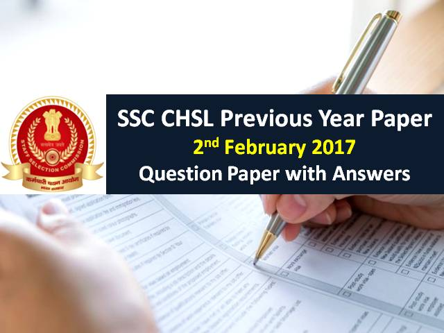 SSC CHSL Previous Year Paper 2nd February 2017 with Answer Keys
