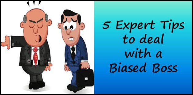 5 expert tips to deal with a biased boss