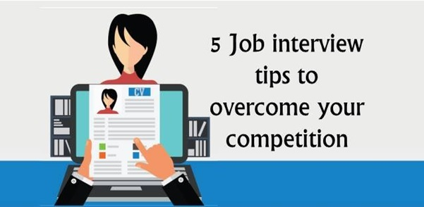 5 Job Interview Tips to get an edge over your competition