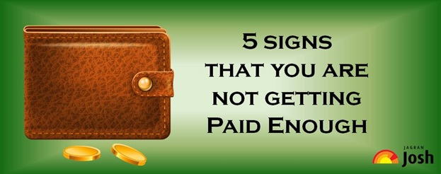5 signs that you are not getting paid enough