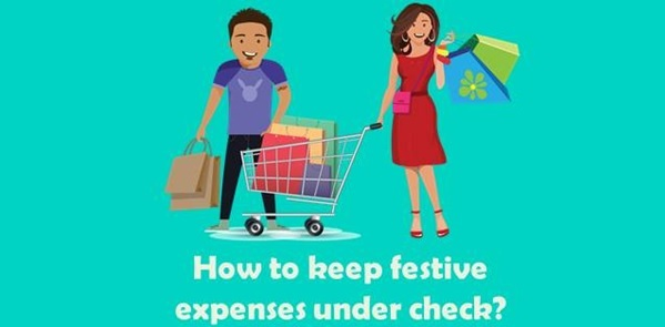 5 sure-shot tips to keep the festive expenses under control