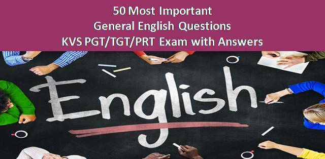 50 Most Important General English Questions for KVS PGT/TGT