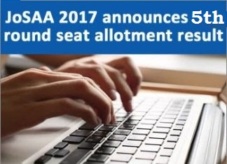 Fifth allotment result of josaa 2017