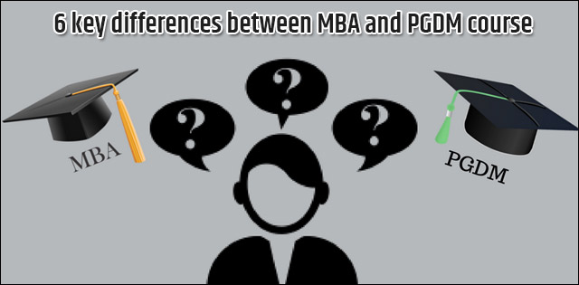 6 Key Differences between an MBA degree and A PGDM course