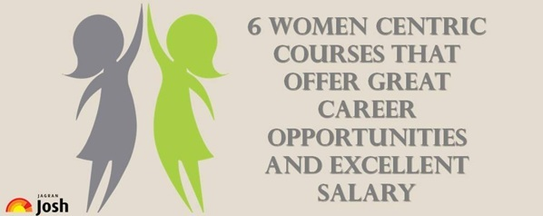 6 Women Centric Courses