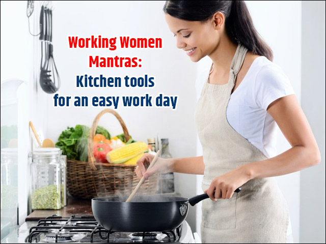 Working Women Mantras Kitchen tools for an easy work day