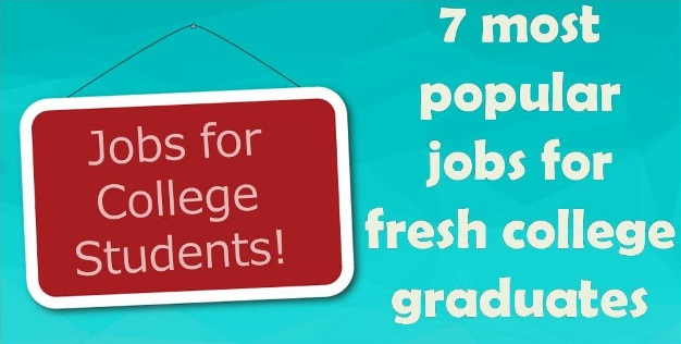 7 most popular jobs for fresh college graduates