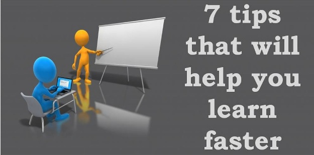 7 things you can do to learn faster