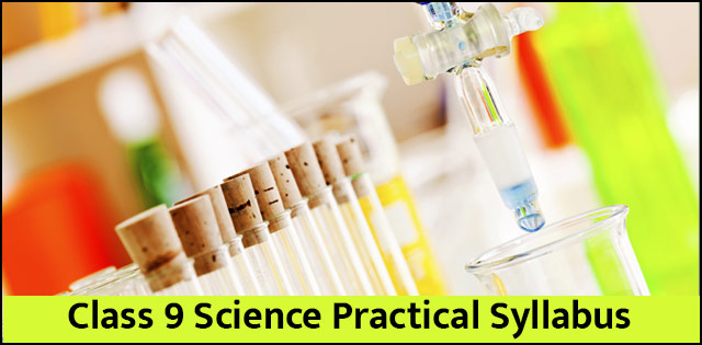 CBSE 9th Science Practical Syllabus and Preparation Tips