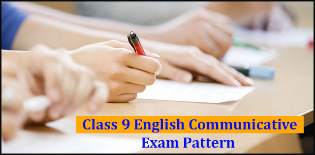 CBSE Class 9 English Communicative Exam Pattern