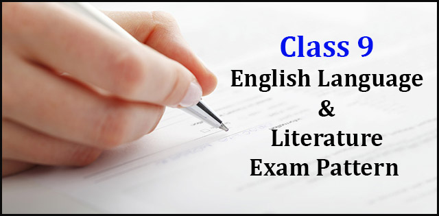Exam pattern for CBSE class 9 English Language & Literature 2019