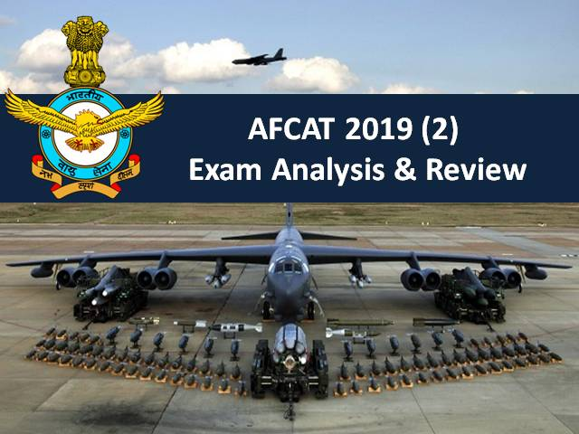 AFCAT 2019 (2) Exam Analysis & Review