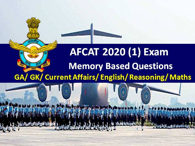 AFCAT (1) 2020 Exam: Memory Based General Awareness/GK/Current Affairs/ English Questions with Answers