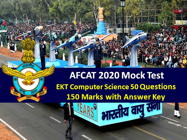 AFCAT Mock Test 2020 EKT-Computer Science (For Technical Candidates): 50 Questions of 150 Marks with Answer Key