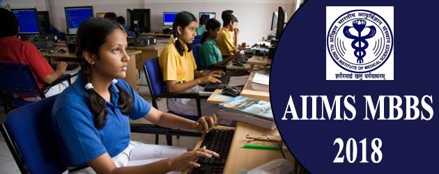 AIIMS MBBS 2018 Online Registration Begins, Apply Now @ aiimsexams.org