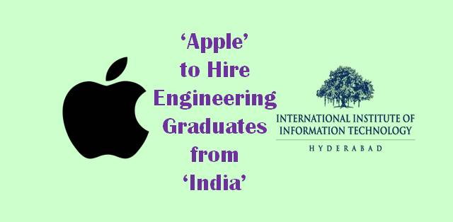 Apple to hire engineering graduates from India