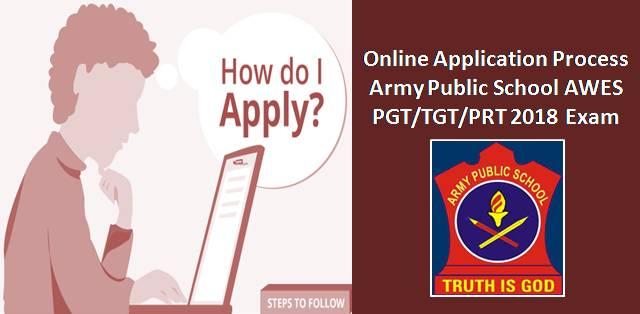Online Application Process for Army Public School AWES PGT