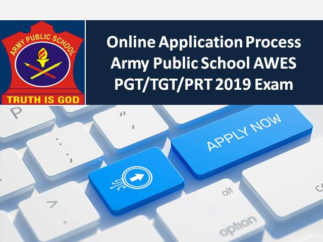 Application Process for Army Public School AWES PGT/TGT/PRT 2019 Exam