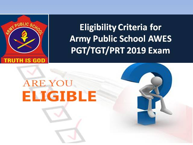 Eligibility Criteria for Army Public School AWES PGT/TGT/PRT