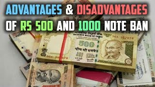 Advantages and Disadvantages of Note Ban