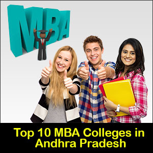 Top MBA Colleges in Andhra Pradesh | Eligibility, Admission & Placements