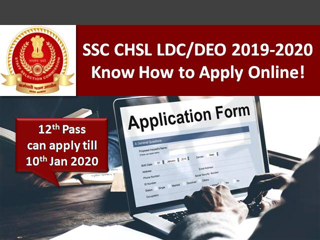 SSC CHSL LDC/DEO Apply Online till 10th Jan 2020