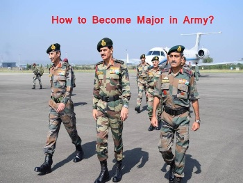 How to Become Major in Army